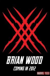 Brian Wood 2012 Marvel teaser